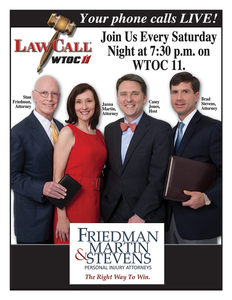 Law Call WTOC11 - Friedman & Martin